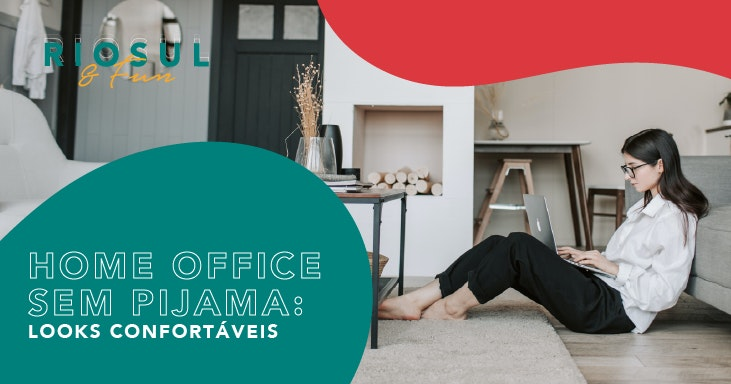 home-office-looks-confortaveis