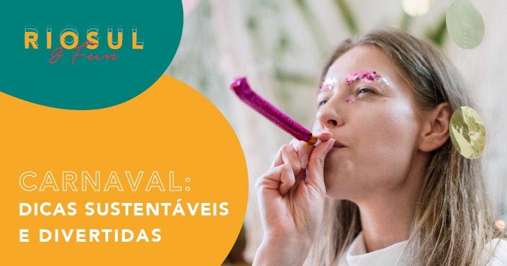 carnaval-dicas-sustentaveis